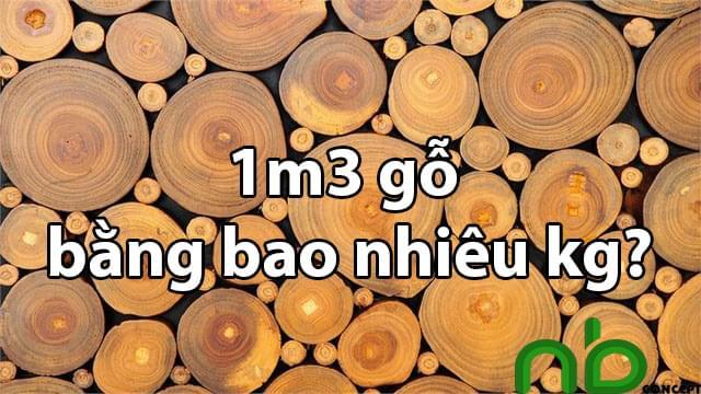 1m3 go bang bao nhieu kg